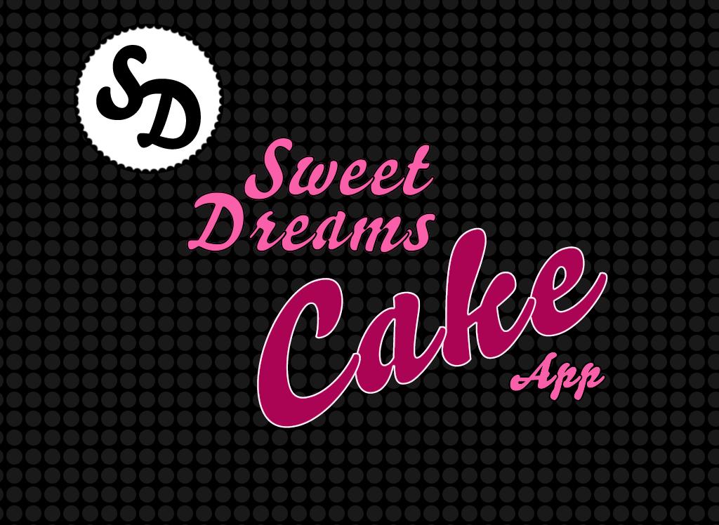 Sweet Dreams Cake App